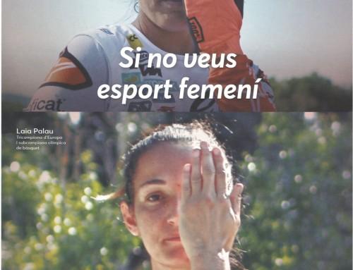 """#ThoEstasPerdent """"Si no veus esport femení t'estàs perdent la meitat de l'espectacle"""""""